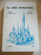 LA CITTA' IMMORTALE - VAN VOGT- LA TRIBUNA SFBC - 1965 fantascienza - A9