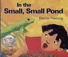 In the Small, Small Pond by Fleming, Denise