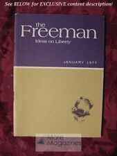 The FREEMAN January 1977 Milton Friedman Henry Hazlitt Bernard H. Siegan
