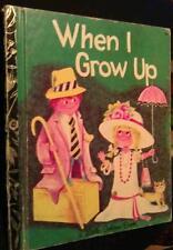 When I Grow Up   by  Ilse-Margret Vogel 366 Little Golden Book