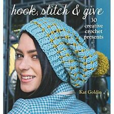 """""""AS NEW"""" Hook, Stich & Give: 30 Elegant Projects for Making and Giving, Kat Gold"""
