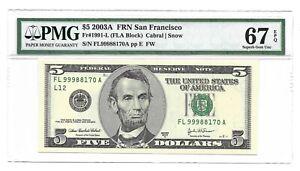 2003A $5 SAN FRANCISCO FRN, PMG SUPERB GEM UNCIRCULATED 67 EPQ BANKNOTE