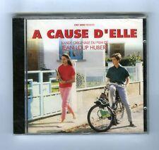 CD (NEUF) OST A CAUSE D'ELLE (HALLYDAY HARDY CHAUSSETTES NOIRES PIAF SPONICKS)