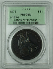 1873 Silver $1 Dollar Copper Pattern PCGS PR-62 BN J-1274 OGH Seated Liberty WW