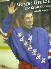 Wayne Gretzky The Great Goodbye Book Scott Morrison (1999, Paperback)