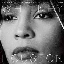 I Wish You Love More From The Bodyguard 25th Anniversary Edition