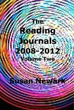 Susan Newark The Reading Journals 2008-2012 Vol 2 Philosophy Cultural Commentary