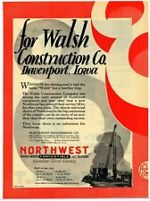 1927 Northwest Engineering Ad: Walsh Construction - Davenport, Iowa - Shovels