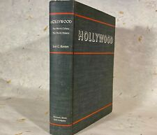 HOLLYWOOD: The Movie Colony, The Movie Makers - Leo C. Rosten - First Edition