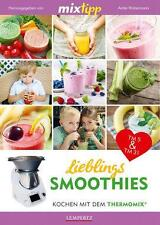 Thermomix Mixtipp: Lieblings-Smoothies (2016, Tb) ►►►ungelesen