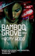 Bamboo Grove, Romy Wood, Very Good Book
