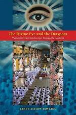 The Divine Eye and the Diaspora: Vietnamese Syncretism Becomes Transpacific Caod