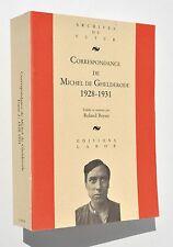 Correspondance de Michel de Ghelderode 1928-1931 - Tome 2 - Labor 1992