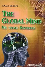 THE GLOBAL MIND - Die Totale Kontrolle BUCH - NEU ( wie Jan van Helsing )