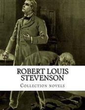 Robert Louis Stevenson, Collection Novels by Robert Louis Stevenson (2014,...