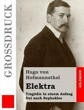 Elektra (Gro�druck) : Trag�die in Einem Aufzug Frei Nach Sophokles by Hugo...