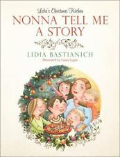 Nonna Tell Me a Story: Lidia's Christmas Kitchen-ExLibrary
