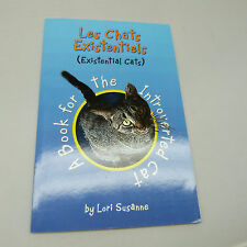 NICKEL STORE: LES CHATS EXISTENTIELS (EXISTENTIAL CATS), FRENCH EDITION (B34)