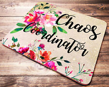FUNNY Quote Chaos Coordinator Mouse Pad Floral Office Desk Accessories Decor
