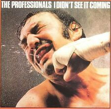 I Didn't See It Coming by Professionals (Rock) (CD, Dec-2006, EMI Music