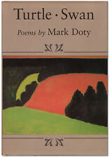 Turtle Swan - Signed by Mark Doty - Poetry - First Edition Hardcover