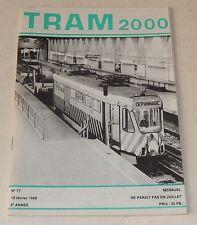 TRAM 2000 N°77 19 Février 1988 : Radioscopie d'un TRAMWAY - TRAMWAYS Bruxellois