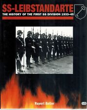 SS-Leibstandarte: The History of the First SS Division, 1933-45 1st Edition HC B