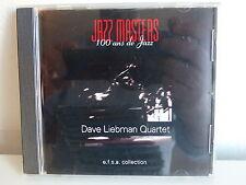 CD ALBUM Jazz masters 100 ans de jazz DAVE LIEBMAN QUARTET