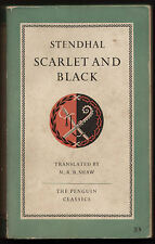 SCARLET AND BLACK (The Red and the Black, Le Rouge et le Noir) Stendhal