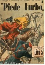Anonimo ; PIEDE FURBO ; Studio Editoriale Italiano 1943 - Collana Viaggi e ...