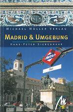 MADRID & UMGEBUNG Michael Müller Reiseführer 06 Spanien Stadtführer NEU