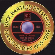 New CD Dick Bartley Presents Classic Oldies 1965-1969 Eric HTF 45s On CD Series