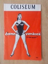 COLISEUM THEATRE PROGRAMME 1957 DAMN YANKEES - A NEW MUSICAL - WITH TICKETS