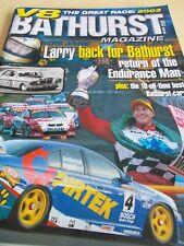 V8 SUPERCARS - BATHURST MAGAZINE 2003 - HOLDEN - FORD - LARRY PERKINS