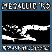 IGGY & THE STOOGES 'Metallic KO' the legendary last show riot gig, new CD sealed