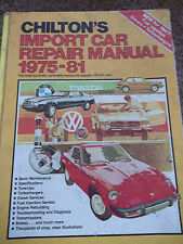 Chilton's Import Car Repair Manual, 1975-81 by Chilton Automotive Editorial Staf