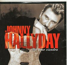 CD CART  2T JOHNNY HALLYDAY  UN JOUR VIENDRA   DE 1999 NEUF  SCELLE