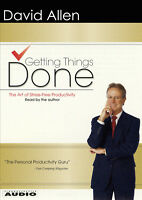 Getting Things Done: The Art of Stress-Free Productivity Audio CD Abridged