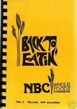 NEW BRIGHTON MN 1979 VINTAGE *BACK TO EATIN *MINNESOTA COOK BOOK NBC WHOLE FOODS