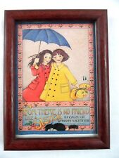 Mary Engelbriet~No Friend Like a Sister In Calm or Stormy Weather~Framed Picture