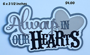ALWAYS in our Heart TITLE love everyday  paper piecing for scrapbook page Rhonda
