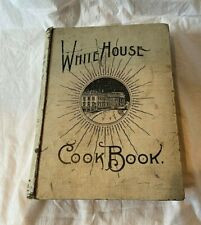 1900 White House Cook Book Werner Co. Cooking, Etiquette,  by Ziemann & Gillette