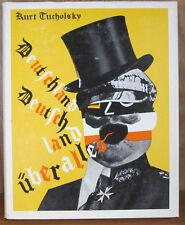 DEUTSCHLAND, DEUTSCHLAND UBER ALLES, A PICTURE BOOK BY K. TUCHOLSKY