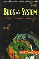 Bugs in the System Insects and Their Impact on Human Affairs / May R, Berenbaum