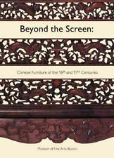 Beyond the Screen: Chinese Furniture of the 16th and 17th Centuries-ExLibrary