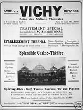 PUBLICITÉ 1928 VICHY ÉTABLISSEMENT THERMAL TRAITEMENT SPÉCIAL FOIE ET ESTOMAC