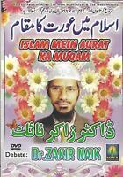 DR.ZAKIR NAIK - ISLAM MEIN AURAT KA MUQAM - DEBATE DVD - FREE UK POST