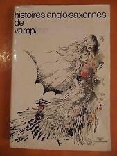 Histoires anglo-saxonnes de vampires. Librairie des Champs-Elysées