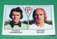 N°501 CHARPENTIER - WOJCIK LIMOGES D2 PANINI FOOTBALL 79 1978-1979