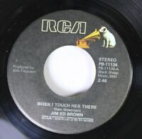 Country 45 Jim Ed Brown - When I Touch Her There / Mexican Joe On Rca